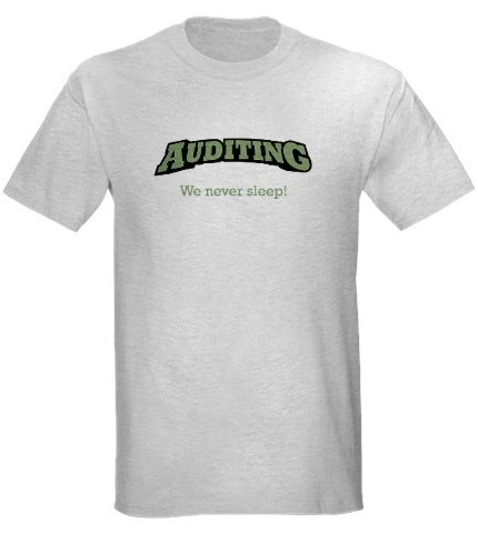 Auditors never sleep t-shirt