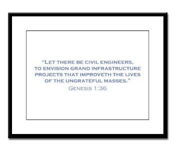 Let there be civil engineers framed print.