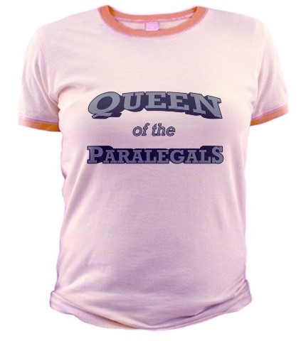 Queen of the paralegals t-shirt