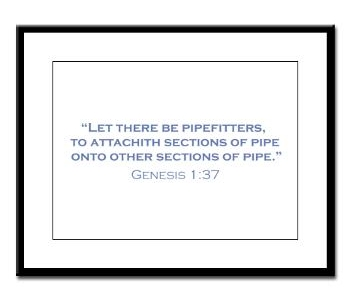 Let there be pipefitters framed print.