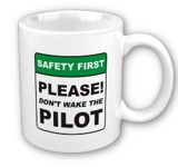 Dont wake the pilot Coffee Mug